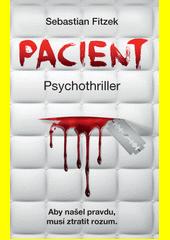 Pacient : psychothriller  (odkaz v elektronickém katalogu)
