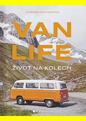 Van life : život na kolech  (odkaz v elektronickém katalogu)