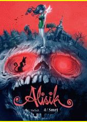 Alisik. 4, Smrt  (odkaz v elektronickém katalogu)