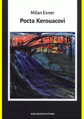 Pocta Kerouacovi  (odkaz v elektronickém katalogu)