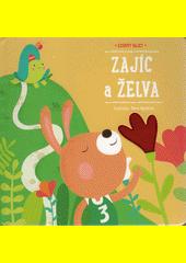 Zajíc a želva : Ezopovy bajky  (odkaz v elektronickém katalogu)