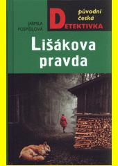 Lišákova pravda  (odkaz v elektronickém katalogu)