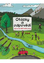 Otázky a odpovědi : na co se děti často ptají  (odkaz v elektronickém katalogu)