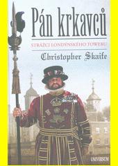 Pán krkavců : strážci londýnského Toweru  (odkaz v elektronickém katalogu)