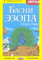 Basni Èzopa = Ezopovy bajky  (odkaz v elektronickém katalogu)