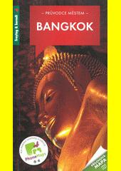 Bangkok : 332 barevných fotografií, přehledná mapa : 10 map oblastí, 6 plánků tras  (odkaz v elektronickém katalogu)