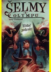 Šelmy z Olympu. Hlídač podsvětí  (odkaz v elektronickém katalogu)