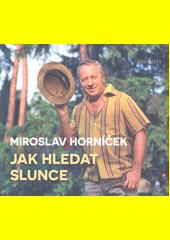 Jak hledat slunce  (odkaz v elektronickém katalogu)