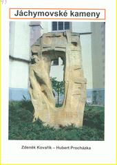 Jáchymovské kameny  (odkaz v elektronickém katalogu)
