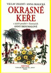 Okrasné keře a jejich použití v ilustracích Anny Skoumalové  (odkaz v elektronickém katalogu)