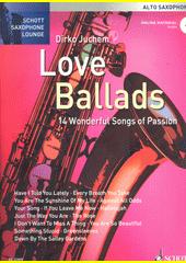 Love Ballads : Alto Saxophone (odkaz v elektronickém katalogu)
