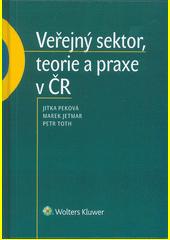 Veřejný sektor, teorie a praxe v ČR  (odkaz v elektronickém katalogu)