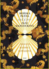 Mořská panna a paní Hancocková : příběh ve třech částech  (odkaz v elektronickém katalogu)