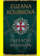 Zázračný medailon  (odkaz v elektronickém katalogu)