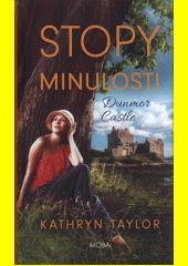 Dunmor Castle. Stopy minulosti  (odkaz v elektronickém katalogu)