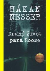 Druhý život pana Roose  (odkaz v elektronickém katalogu)