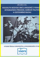 Kauzalita rozvoje obcí a regionů z pohledu integračních procesů, daňové politiky a cestovního ruchu  (odkaz v elektronickém katalogu)
