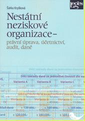 Nestátní neziskové organizace - právní úprava, účetnictví, audit, daně  (odkaz v elektronickém katalogu)