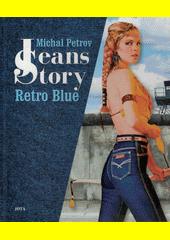 Jeans story : retro blue  (odkaz v elektronickém katalogu)