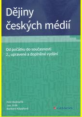 Dějiny českých médií : od počátku do současnosti  (odkaz v elektronickém katalogu)