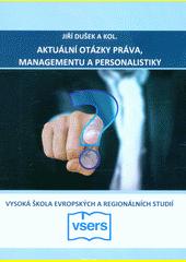 Aktuální otázky práva, managementu a personalistiky  (odkaz v elektronickém katalogu)