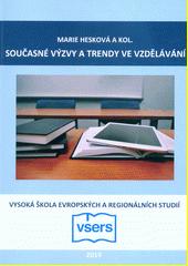 Současné výzvy a trendy ve vzdělávání  (odkaz v elektronickém katalogu)