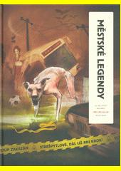 Městské legendy  (odkaz v elektronickém katalogu)