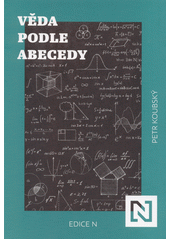 Věda podle abecedy  (odkaz v elektronickém katalogu)