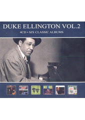 Six Classic Albums. Duke Ellington (odkaz v elektronickém katalogu)