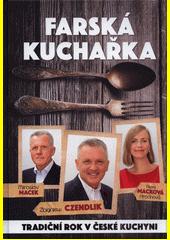 Farská kuchařka : tradiční rok v české kuchyni  (odkaz v elektronickém katalogu)