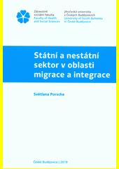 Státní a nestátní sektor v oblasti migrace a integrace  (odkaz v elektronickém katalogu)