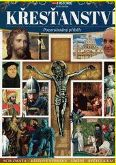 Velká kniha - křesťanství : pozoruhodný příběh  (odkaz v elektronickém katalogu)