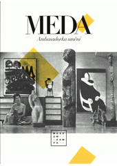 Meda : Ambasadorka umění  (odkaz v elektronickém katalogu)