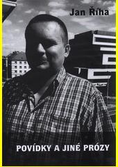 Povídky a jiné prózy : 1999-2019  (odkaz v elektronickém katalogu)