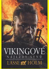 Vikingové. Nájezdy synů  (odkaz v elektronickém katalogu)