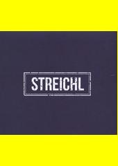 Streichl (odkaz v elektronickém katalogu)