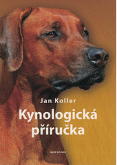 Kynologická příručka  (odkaz v elektronickém katalogu)
