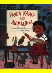 Frida Kahlo a její animalitos  (odkaz v elektronickém katalogu)