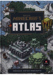 Minecraft atlas  (odkaz v elektronickém katalogu)