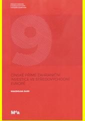 Čínské přímé zahraniční investice ve středovýchodní Evropě  (odkaz v elektronickém katalogu)