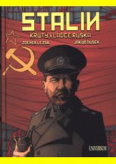 Stalin : krutý vládce Ruska  (odkaz v elektronickém katalogu)