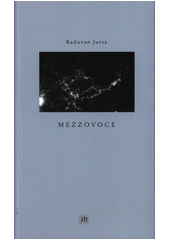 Mezzovoce  (odkaz v elektronickém katalogu)