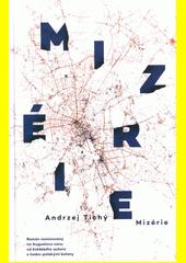 Mizérie  (odkaz v elektronickém katalogu)