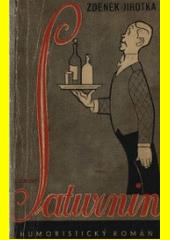 Saturnin  (odkaz v elektronickém katalogu)