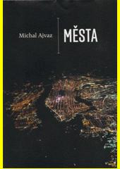 Města  (odkaz v elektronickém katalogu)
