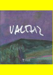 Karel Valter (1909-2006) : katalog k výstavě děl malíře a pedagoga v Husitském muzeu v Táboře od 22.6.2019 do 29.8.2019 v galerii Ambit  (odkaz v elektronickém katalogu)