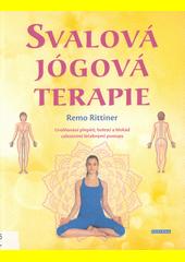 Svalová jógová terapie : uvolňování přepětí, bolestí a blokád celostními léčebnými postupy a jógovou terapií  (odkaz v elektronickém katalogu)