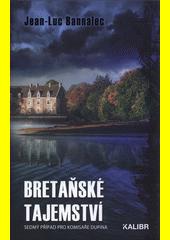 Bretaňské tajemství : sedmý případ pro komisaře Dupina  (odkaz v elektronickém katalogu)