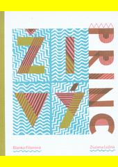 Živý princ  (odkaz v elektronickém katalogu)