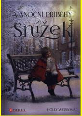Vánoční příběhy. Snížek  (odkaz v elektronickém katalogu)